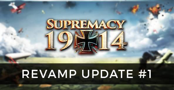 Supremacy 1914 - Aggiornamento di Supremacy 1914
